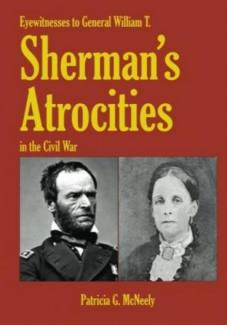 Eyewitnesses to General William T. Sherman's Atrocities in the Civil War -- book cover