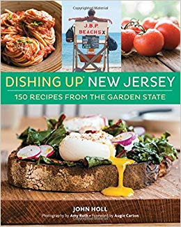 Cover image of Dishing Up New Jersey: 150 Recipes from the Garden State by John Holl
