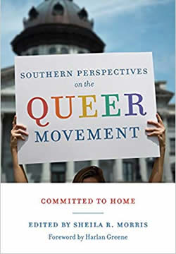 Cover image of Southern Perspectives on the Queer Movement: Committed to Home by Sheila Morris