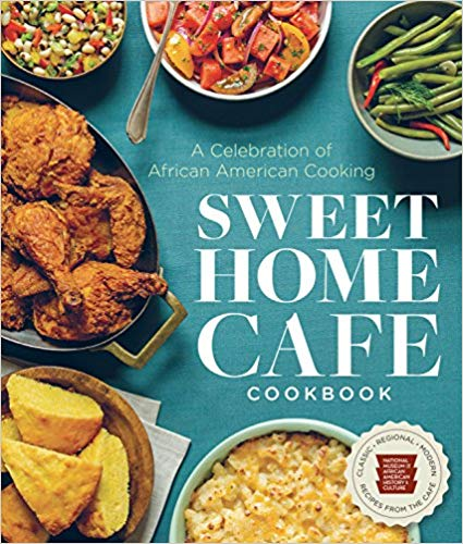 Cover image of Sweet Home Cafe Cookbook by Jessica Harris