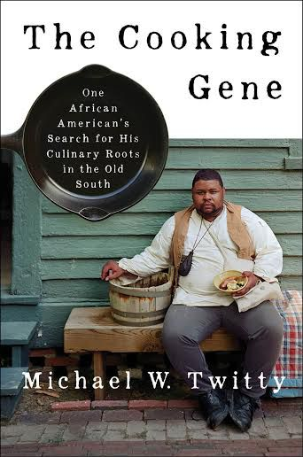 Cover image of The Cooking Gene: A Journey Through African American Culinary History in the Old South by Michael Twitty