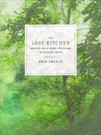 Cover image of The Lost Kitchen by Eric French