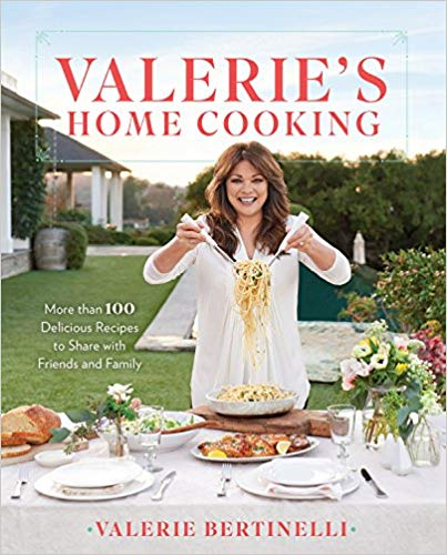 Cover image of Valerie's Home Cooking: More than 100 Delicious Recipes to Share With Friends and Family by Valerie Bertinelli