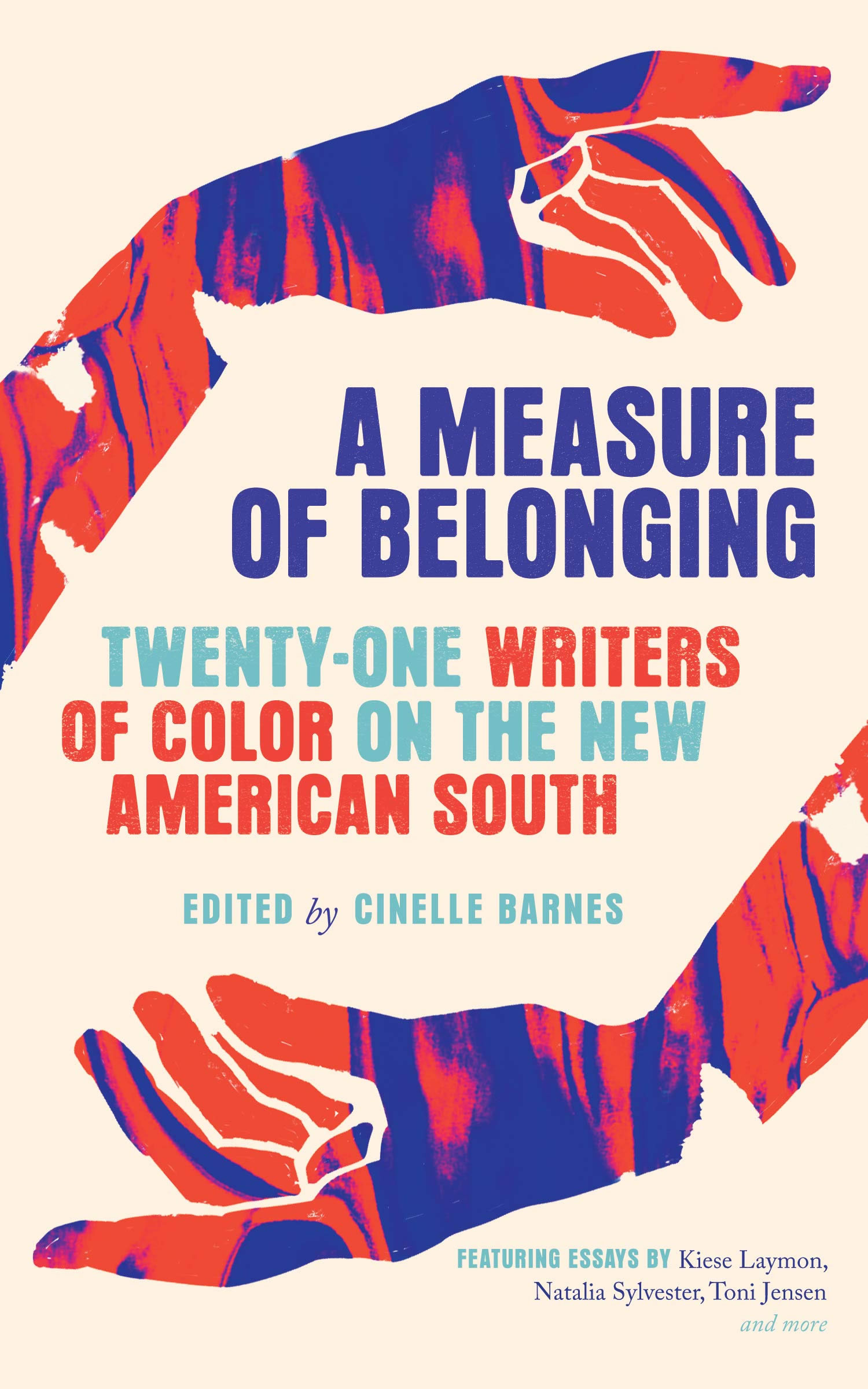"Book cover for ""A Measure of Belonging"" featuring two hands painted in red and blue, surrounding the title. The text to the right of the image says that it is an Anthology Reading featuring Cinelle Barnes, Aruni Kashyap and Gary Jackson on October 1, 2020 7pm on Zoom - registration is required"