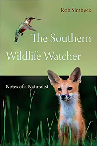 Cover of The Southern Wildlife Watcher by Rob Simbeck