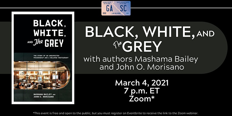 "Left side of image is the cover of the book ""Black, White and The Grey,"" right side has white text including event details on a black background"