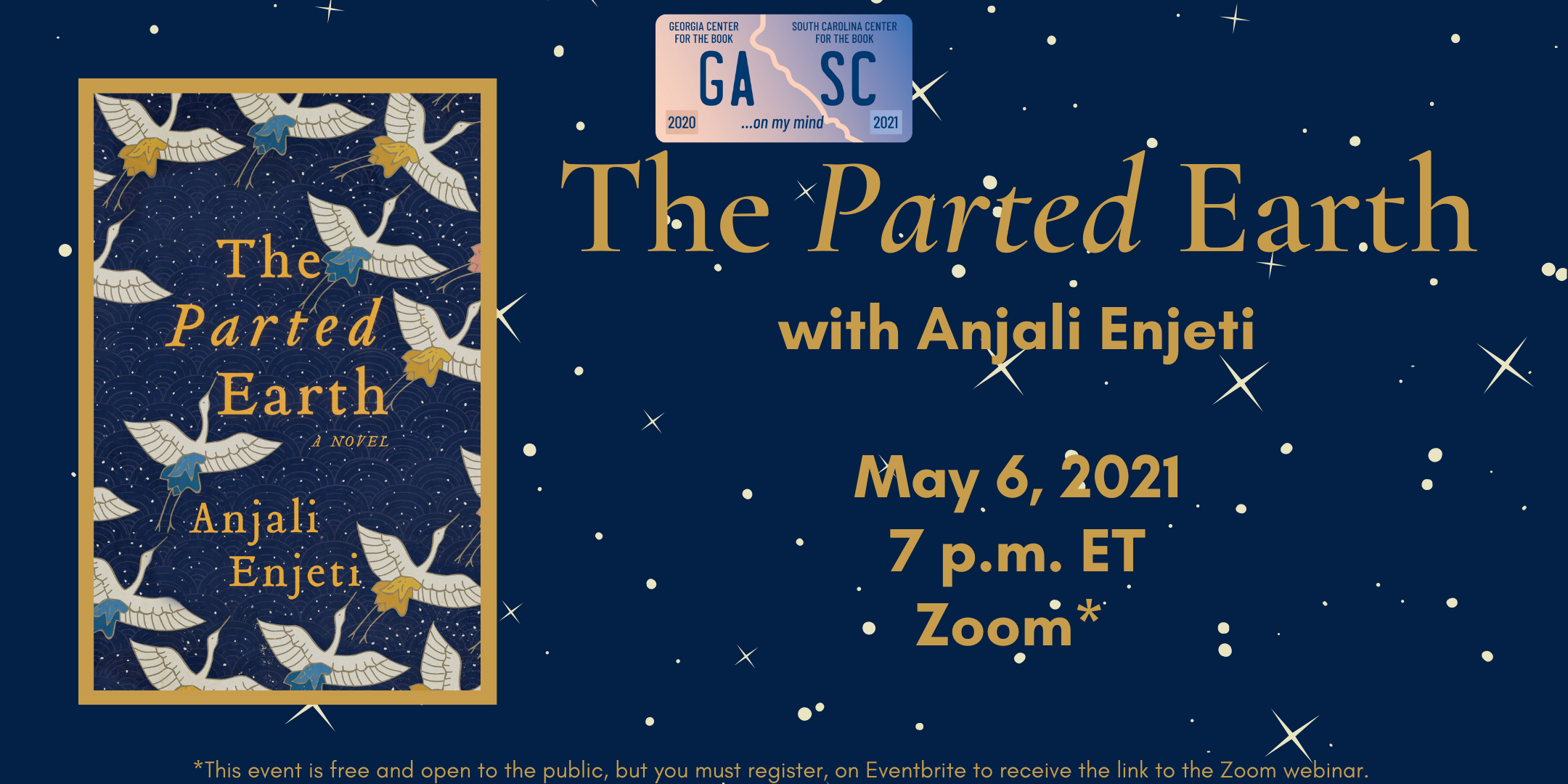 "The background of the image is midnight blue with yellow stars. Superimposed on the left side the book cover for The Parted Earth by Anjali Enjeti. The right side of the image reads ""The Parted Earth, with Anjali Enjeti May 6, 2021 at 7pm on Zoom"""